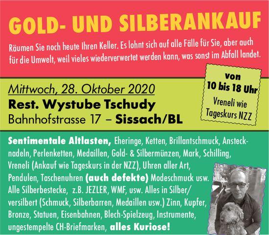 Gold- und Silberankauf, 28. Oktober, Rest. Wystube Tschudy, Sissach