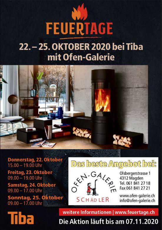 Feuertage 22. – 25. Oktober 2020 bei Tiba mit Ofen-Galerie, Magden