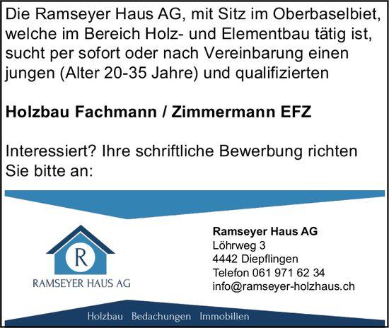 Holzbau Fachmann / Zimmermann EFZ, Ramseyer Haus AG, Diepflingen, gesucht