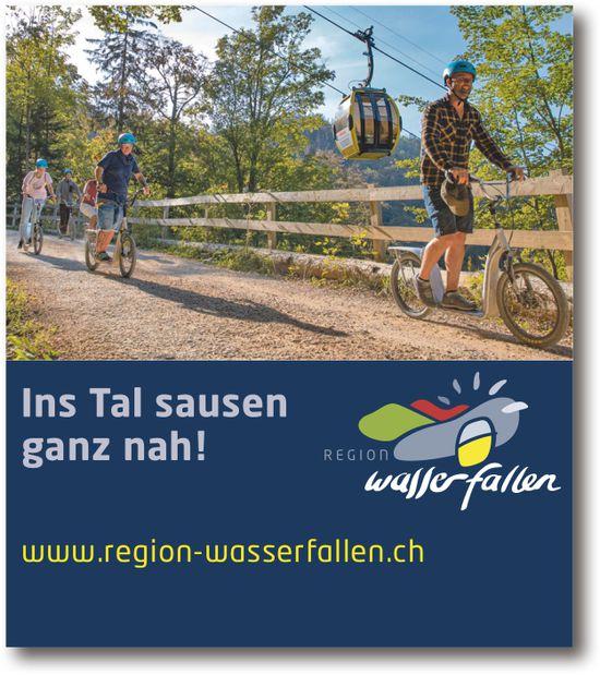 Region Wasserfallen, Ins Tal sausen ganz nah!
