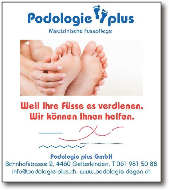 Podologie plus GmbH, Gelterkinden - Weil Ihre Füsse es verdienen.