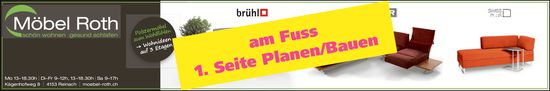 Möbel Roth, Reinach - am Fuss 1. Seite Planen/Bauen