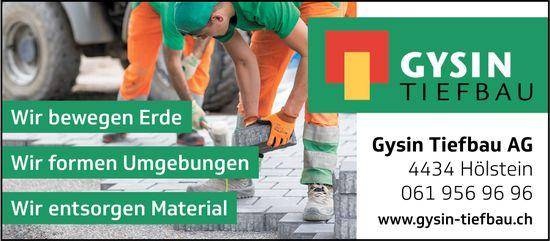 Gysin Tiefbau AG, Hölstein - Wir bewegen Erde. Wir formen Umgebungen. Wir entsorgen Material