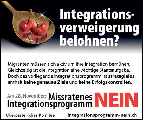 Nein zum Missratenen Integrationsprogram