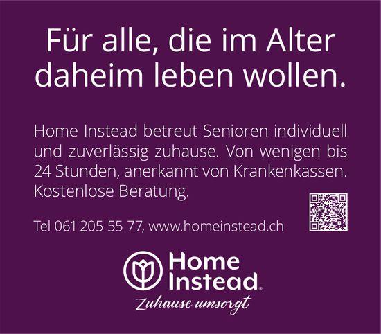 Home Instead, Für alle, die im Alter daheim leben wollen.