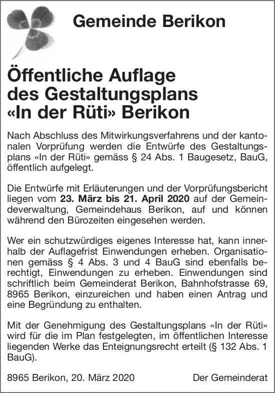 Öffentliche Auflage des Gestaltungsplans «In der Rüti» Berikon