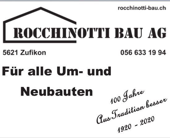 Rocchinotti Bau AG, Zufikon - Für alle Um- und Neubauten