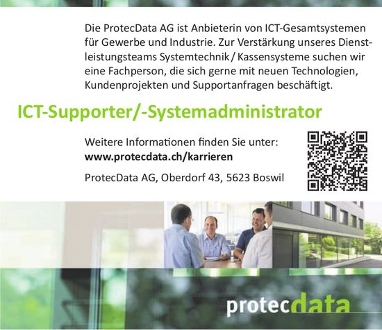 ICT Supporter/Systemadministrator, ProtecData AG, Boswil, gesucht