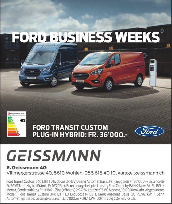 E Geissmann AG, Wohlen - FORD BUSINESS WEEKS