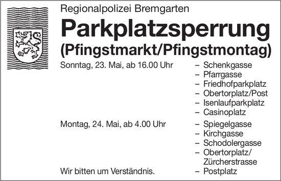 Regionalpolizei Bremgarten - Parkplatzsperrung am 23./24. Mai