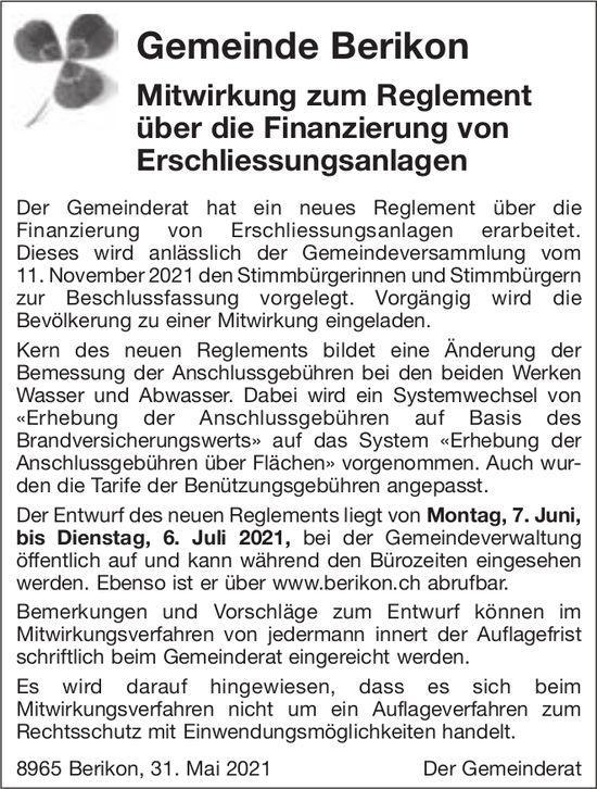 Gemeinde Berikon, Mitwirkung zum Reglement über die Finanzierung von Erschliessungsanlagen
