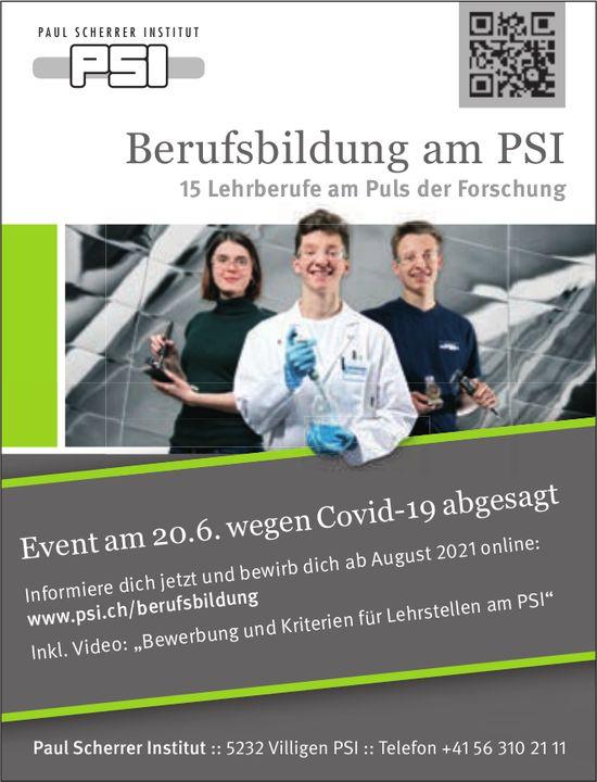 Paul Scherrer Institut, Villigen - Berufsbildung am PSI - Event am 20. Juni wegen Covid-19 abgesagt
