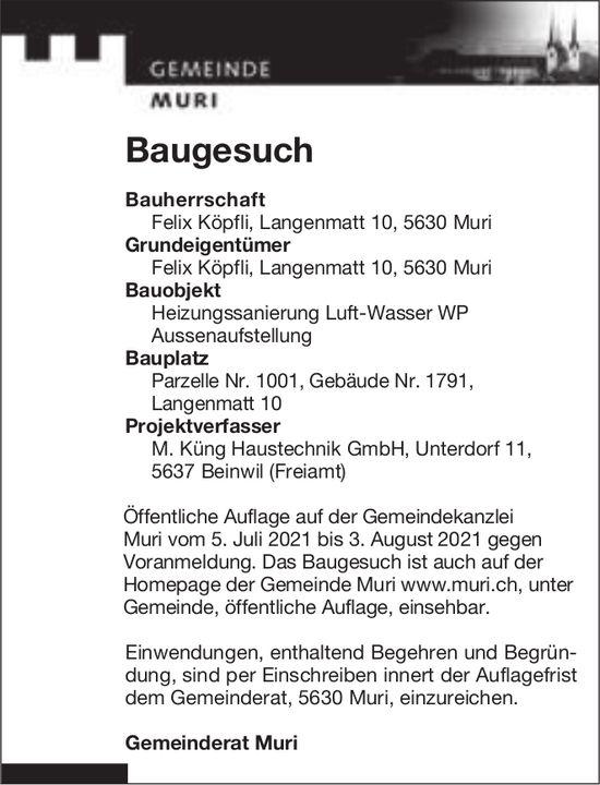 Baugesuche, Muri - Felix Köpfli