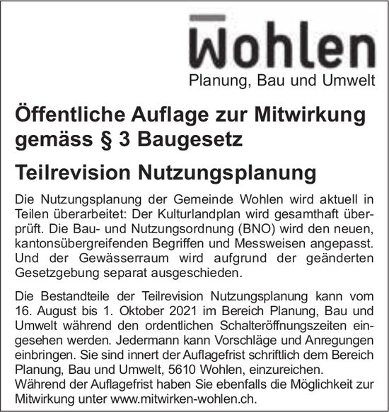 Baugesuche, Wohlen - Öffentliche Auflage zur Mitwirkung gemäss § 3 Baugesetz Teilrevision Nutzungsplanung