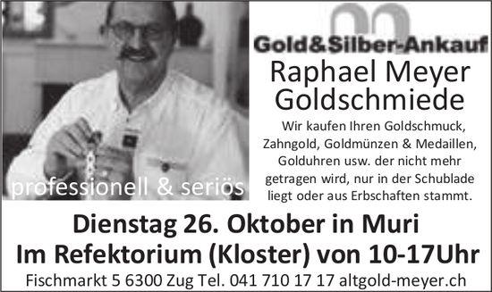 Gold- und Silberankauf, 26. Oktober, Refektorium (Kloster), Muri