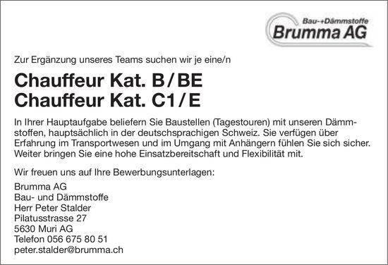 Chauffeur Kat. B/BE und Chauffeur Kat. C1/E, Brumma AG, Muri AG, gesucht
