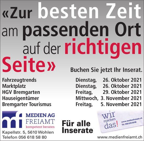 """Medien AG Freiamt, Wohlen - """"Zur besten Zeit am passenden Ort auf der richtigen Seite"""""""