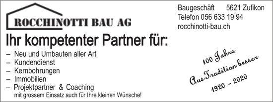 Rocchinotti Bau AG - Ihr kompetenter Partner