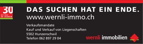 Wernli Immobilien, Hunzenschwil - DAS SUCHEN HAT EIN ENDE.