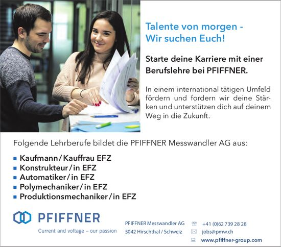 Lehrstellen für Talente von morgen, Pfiffner Messwandler AG, Hirschthal,  zu vergeben