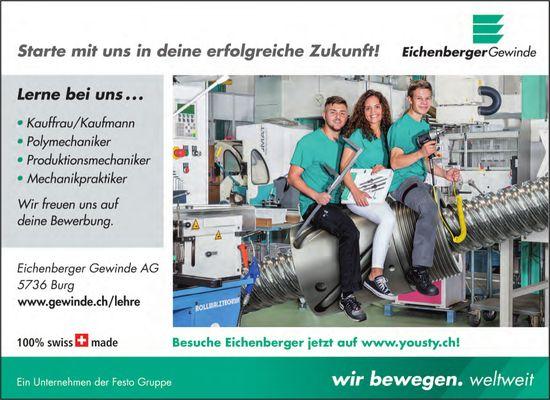Lerne bei uns..., Eichenberger Gewinde AG, Burg