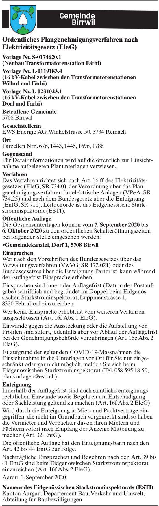 Gemeinde, Birrwil - Ordentliches Plangenehmigungsverfahren nach Elektrizitätsgesetz (EleG)