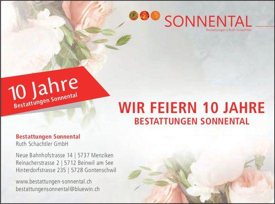 Bestattungen Sonnental,  Ruth Schachtler GmbH - Wir feiern 10 Jahre