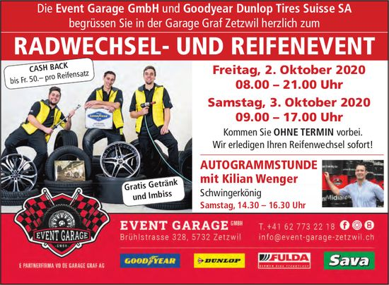 Radwechsel- und Reifenevent, 2. Oktober, Event Garage GmbH&Goodyear Dunlop Tires Suisse SA, Zetzwil