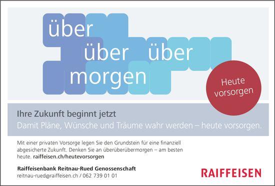 Raiffeisenbank Reitnau-Rued Genossenschaft - Ihre Zukunft beginnt jetzt