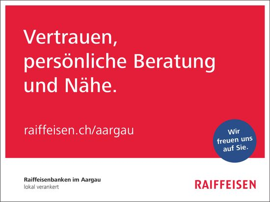 Raiffeisenbanken im Aargau - Vertrauen, persönliche Beratung und Nähe.