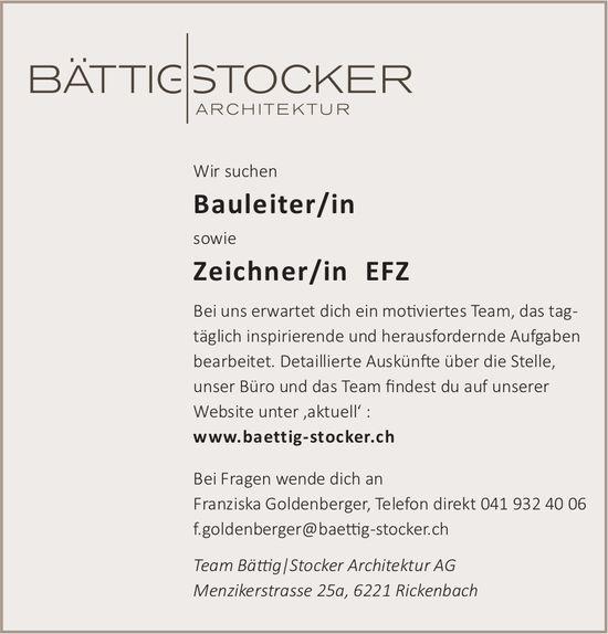 Bauleiter/in sowie Zeichner/in EFZ, Team Bättig, Stocker Architektur AG, Rickenbach, gesucht