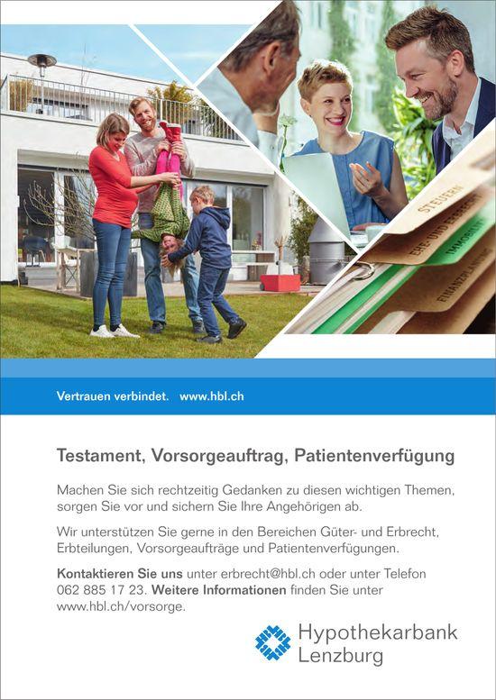 Hypothekarbank, Lenzburg - Testament, Vorsorgeauftrag,  Patientenverfügung