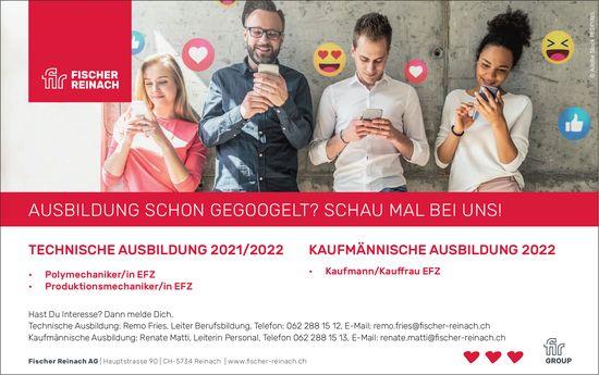 Technische Ausbildung 2021/2022 & Kaufmännische Ausbildung 2022, Fischer Reinach AG, zu vergeben