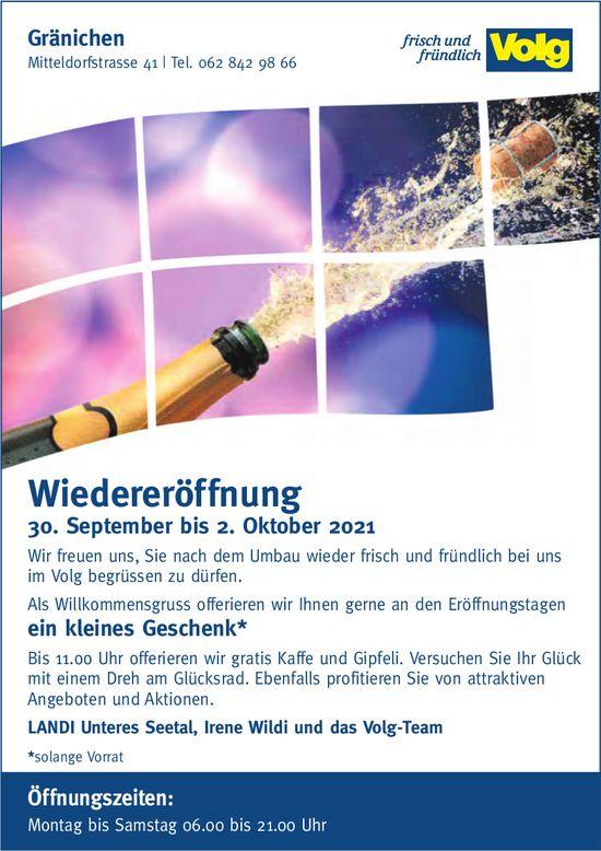 Wiedereröffnung, 30. September - 2. Oktober, Volg, Gränichen
