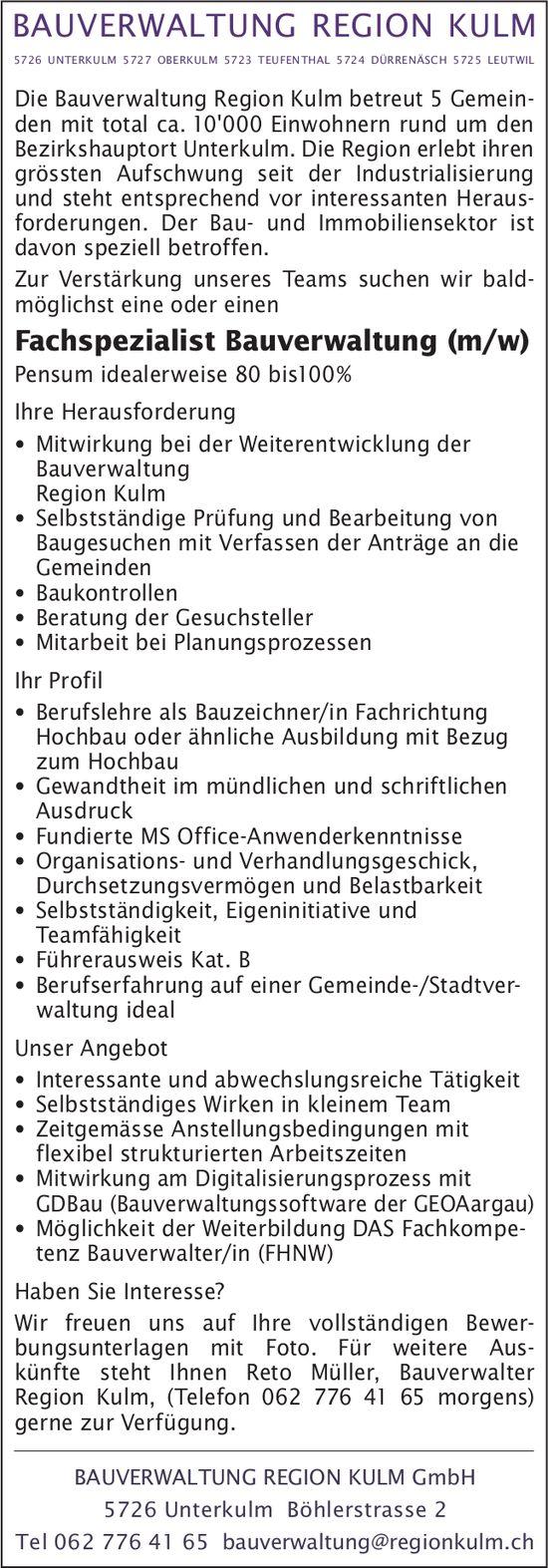 Fachspezialist Bauverwaltung (m/w), Bauverwaltung Region Kulm GmbH, Unterkulm, gesucht
