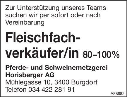 Fleischfachverkäufer/in 80 –100 %, Pferde- und Schweinemetzgerei Horisberger AG, Burgdorf,  gesucht
