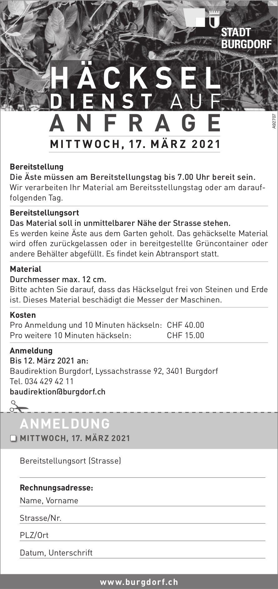 Stadt, Burgdorf - Häckseldienst auf Anfrage, 17. März