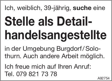 Stelle als Detailhandelsangestellte, Umgebung Burgdorf/Solothurn, gesucht