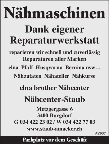 Nähcenter-Staub, Burgdorf - Dank eigener Reparaturwerkstatt reparieren wir schnell und zuverlässig