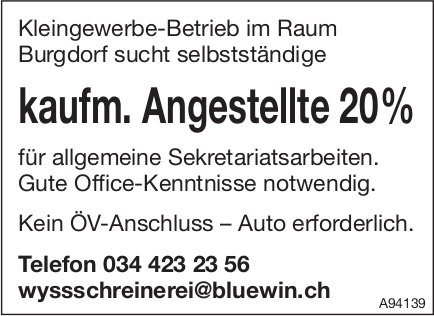 Kaufm. Angestellte 20%, Kleingewerbe-Betrieb, Burgdorf, gesucht