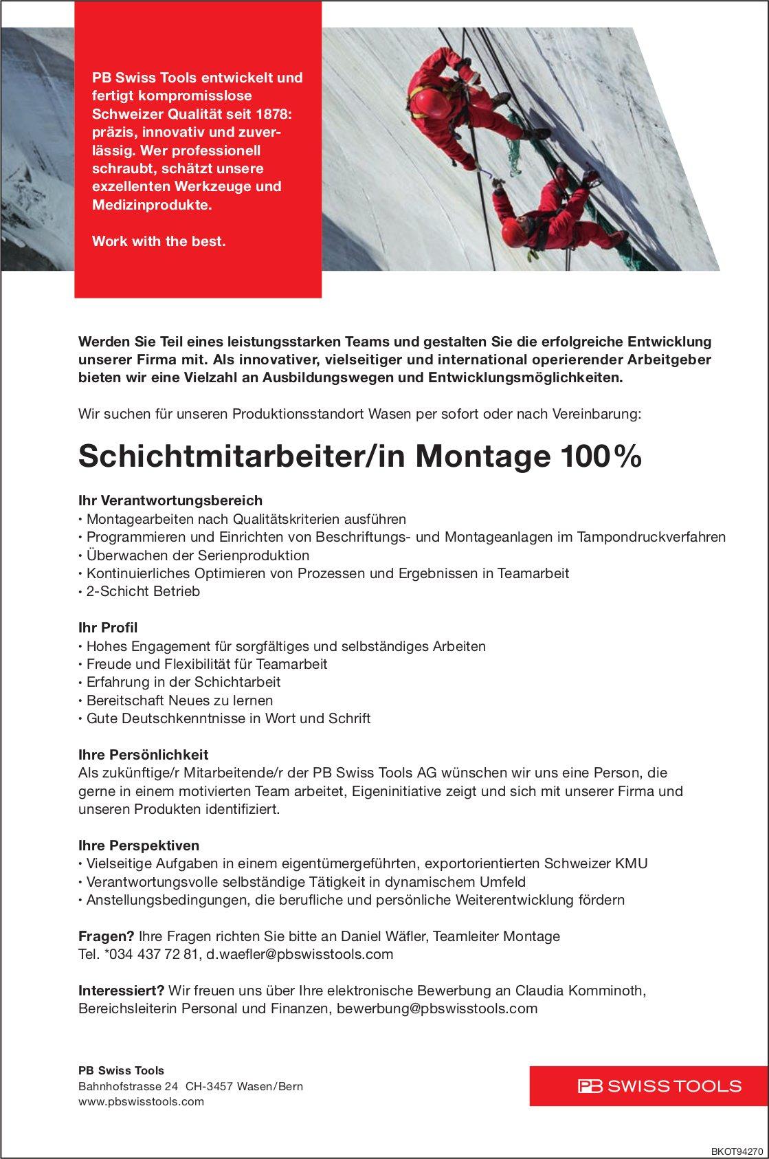 Schichtmitarbeiter/in Montage 100%, PB Swiss Tools, Wasen/Bern, gesucht
