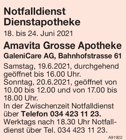 Amavita Grosse Apotheke, GaleniCare AG - Notfalldienst Dienstapotheke, 18. - 24. Juni