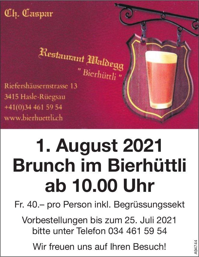 """Brunch, 1. August, Restaurant Waldegg """"Bierhüttli"""", Hasle-Rüegsau"""