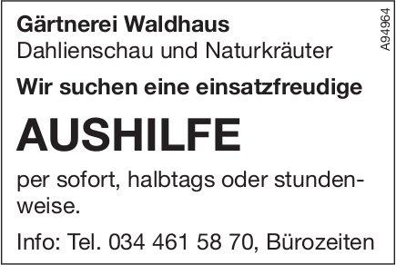 Aushilfe, Gärtnerei Waldhaus, gesucht