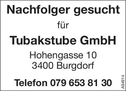 Nachfolger, Tubakstube GmbH, Burgdorf, gesucht