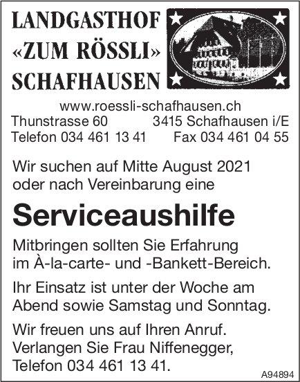 Serviceaushilfe, Landgasthof «Zum Rössli», Schafhausen i. E., gesucht