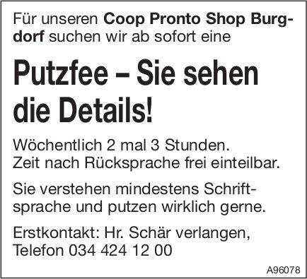 Putzfee – Sie sehen die Details!, Coop Pronto Shop, Burgdorf, gesucht