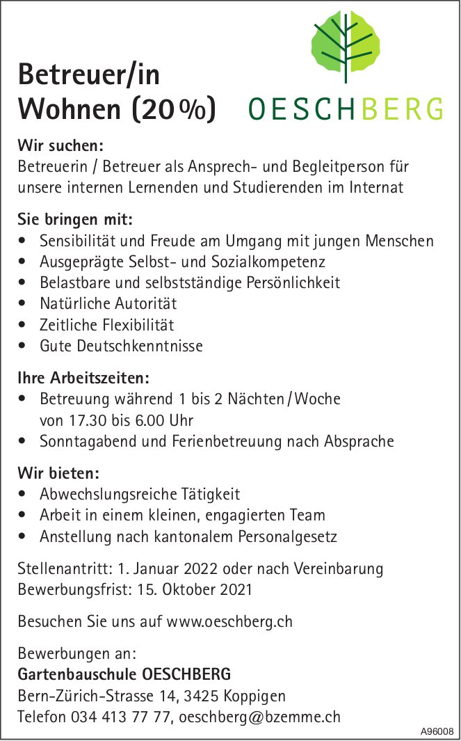 Betreuer/in Wohnen (20%), Gartenbauschule Oeschberg, Koppigen, gesucht