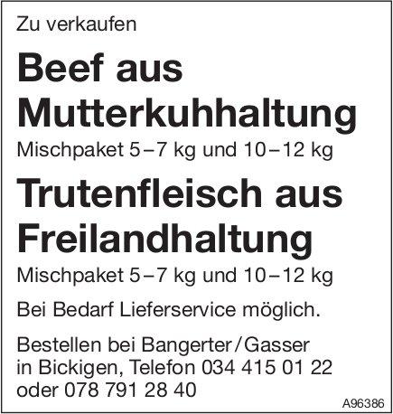 Bangterter/Gasser, Bickingen - Beef aus Mutterkuhhaltung & Trutenfleisch aus Freilandhaltung zu verkaufen