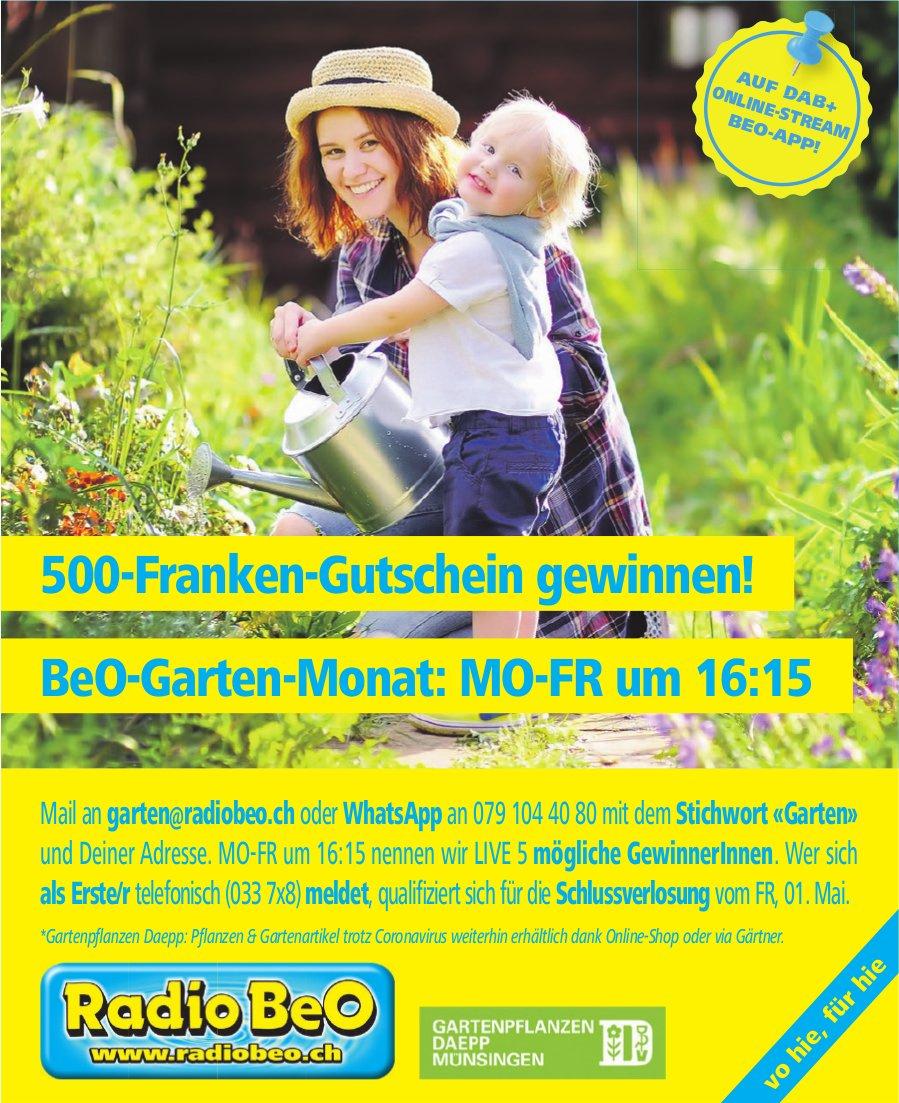 Radio BeO - BeO-Garten-Monat, 500-Franken-Gutschein gewinnen!